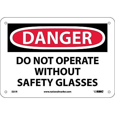 Danger, Do Not Operate Without Safety Glasses, 7