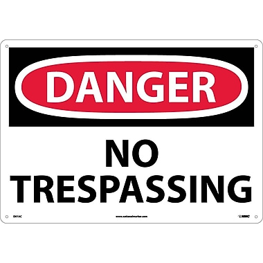 Danger, No Trespassing, 14X20, .040 Aluminum