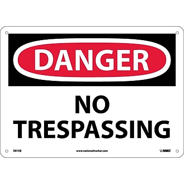 Danger, No Trespassing, 10X14, Fiberglass