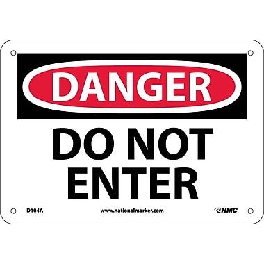 Danger, Do Not Enter, 7X10, .040 Aluminum