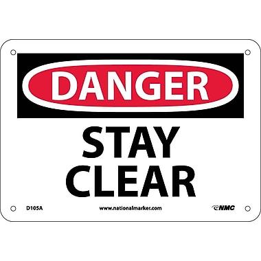 Danger, Stay Clear, 7X10, .040 Aluminum