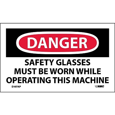 Labels Danger, Safety Glasses Must Be Worn