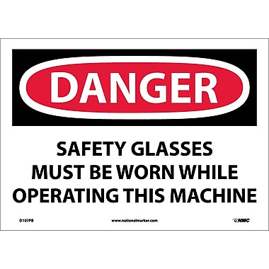Danger, Safety Glasses Must Be Worn While Operating. . ., 10X14, Adhesive Vinyl