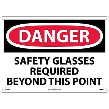 Danger, Safety Glasses Required Beyond This Point, 14X20, .040 Aluminum