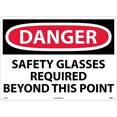 Danger, Safety Glasses Required Beyond This Point, 20X28, .040 Aluminum