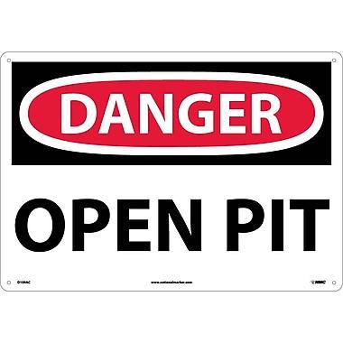 Danger, Open Pit, 14X20, .040 Aluminum