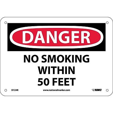 Danger, No Smoking Within 50 Feet, 7X10, Rigid Plastic