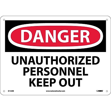 Danger, Unauthorized Personnel Keep Out, 10X14, Fiberglass