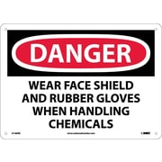 Danger, Wear Face Shield And Rubber Gloves When.., 10X14, Rigid Plastic