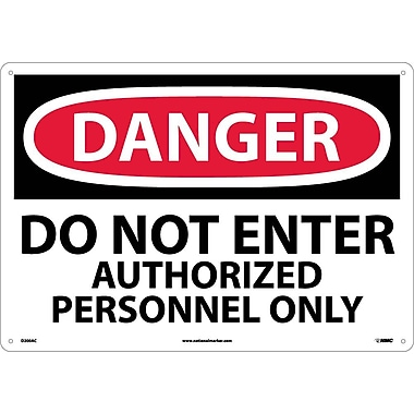 Danger, Do Not Enter Authorized Personnel Only, 14X20, .040 Aluminum