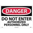 Danger, Do Not Enter Authorized Personnel Only, 14X20, Rigid Plastic