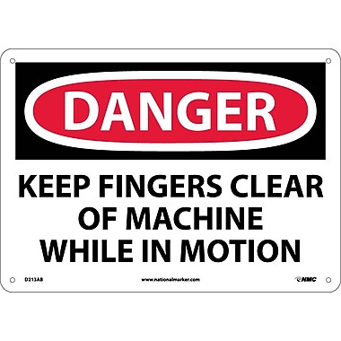 Danger, Keep Fingers Clear Of Machine While In Motion, 10X14, .040 Aluminum
