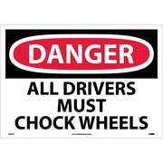 Danger, All Drivers Must Chock Wheels, 14X20, Adhesive Vinyl