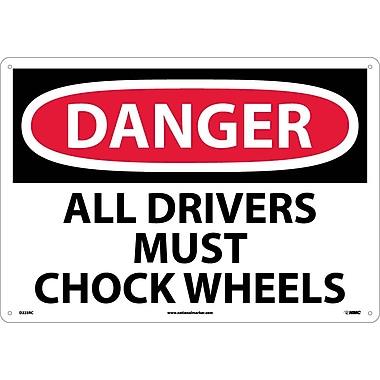 Danger, All Drivers Must Chock Wheels, 14