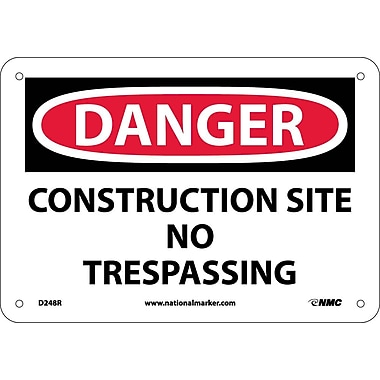 Danger, Construction Site No Trespassing, 7