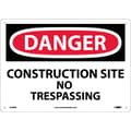 Danger, Construction Site No Trespassing, 10X14, Rigid Plastic