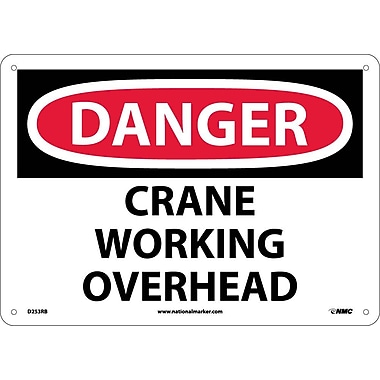 Danger, Crane Working Overhead, 10X14, Rigid Plastic