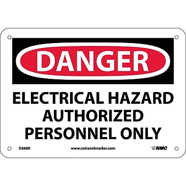 Danger, Electrical Hazard Authorized Personnel Only, 7X10, Rigid Plastic