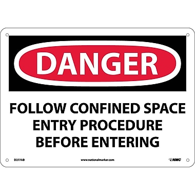 Danger, Follow Confined Space Entry Procedure Before. . ., 10X14, .040 Aluminum