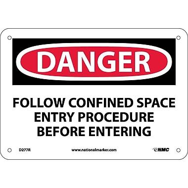 Danger, Follow Confined Space Entry Procedure Before. . ., 7X10, Rigid Plastic