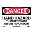Danger, Hand Hazard Turn Off Power Before. . ., 7X10, Rigid Plastic