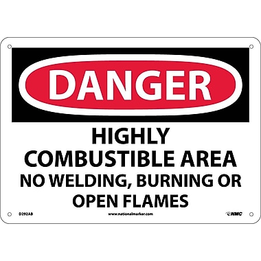 Danger, Highly Combustible Area No Welding Burning. . ., 10X14, .040 Aluminum