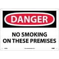 Danger, No Smoking On These Premises, 10X14, Rigid Plastic