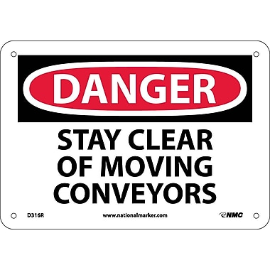 Danger, Stay Clear Of Moving Conveyors, 7X10, Rigid Plastic