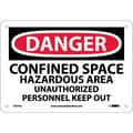 Danger Confined Space Hazardous Area Unauthorized Personnel Keep Out, 7X10, .040 Aluminum