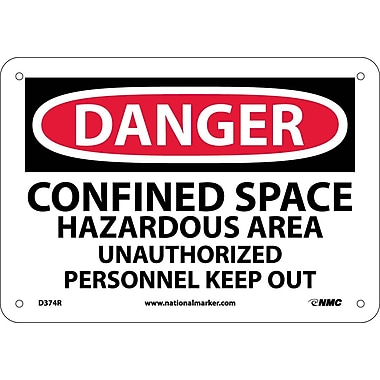 Danger, Confined Space Hazardous Area, Unauthorized Personnel Keep Out, 10X14, .050 Rigid Plastic