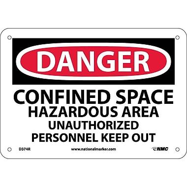 Danger, Confined Space Hazardous Area, Unauthorized Personnel Keep Out, 10