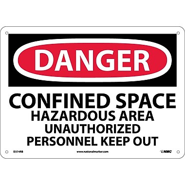 Danger, Confined Space Hazardous Area Unauthorized. . ., 10X14, Rigid Plastic