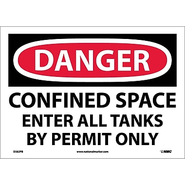 Danger, Confined Space Enter All Tanks By. . ., 10X14, Adhesive Vinyl