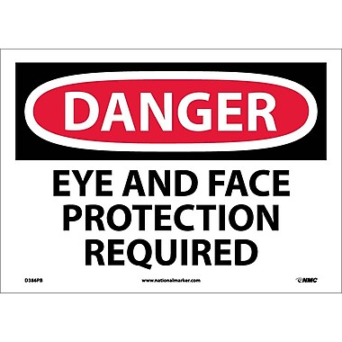 Danger, Eye And Face Protection Required, 10