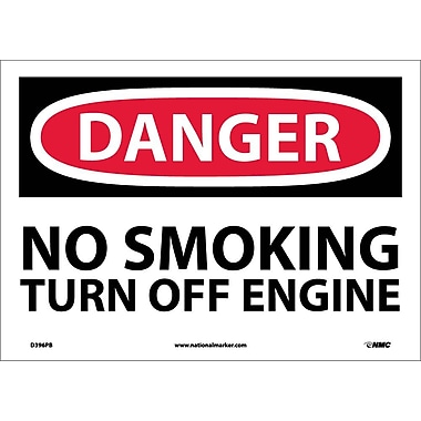 Danger, No Smoking Turn Off Engine, 10