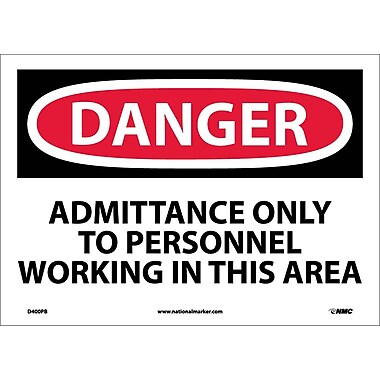 Danger, Admittance Only To Personnel Working In. . ., 10X14, Adhesive Vinyl