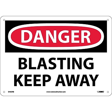 Danger, Blasting Keep Away, 10