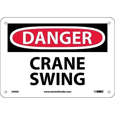 Danger, Crane Swing, 7X10, Rigid Plastic