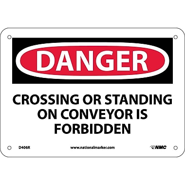 Danger, Crossing Or Standing On Conveyor Is. . ., 7X10, Rigid Plastic