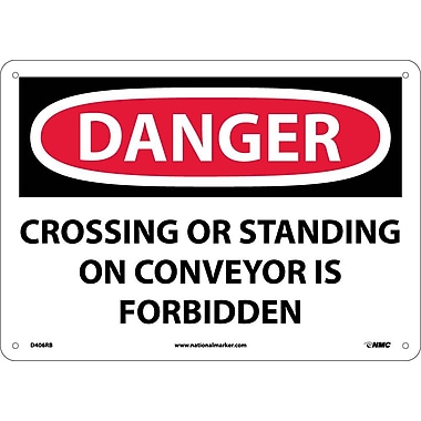 Danger, Crossing Or Standing On Conveyor Is. . ., 10X14, Rigid Plastic
