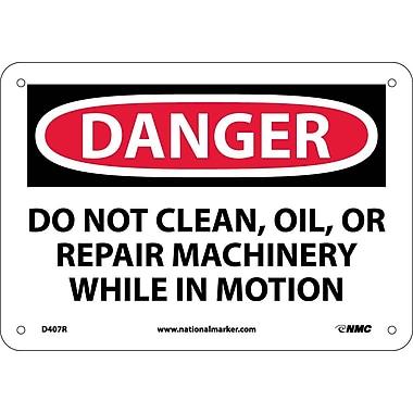 Danger, Do Not Clean Oil Or Repair Machinery, 7