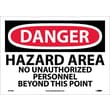 Danger, Hazard Area No Unauthorized Personnel, 10X14, Adhesive Vinyl