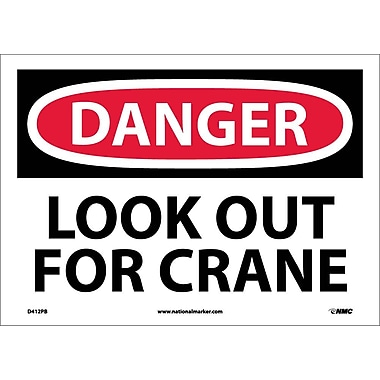 Danger, Look Out For Crane, 10X14, Adhesive Vinyl