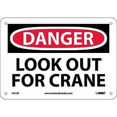 Danger, Look Out For Crane, 7X10, Rigid Plastic