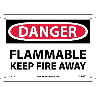 Danger, Flammable Keep Fire Away, 7X10, Rigid Plastic