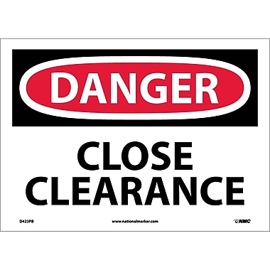 Danger, Close Clearance, 10X14, Adhesive Vinyl