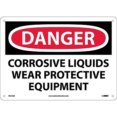 Danger, Corrosive Liquids Wear Protective Equipment, 10X14, .040 Aluminum