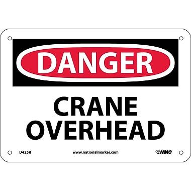 Danger, Crane Overhead, 7X10, Rigid Plastic