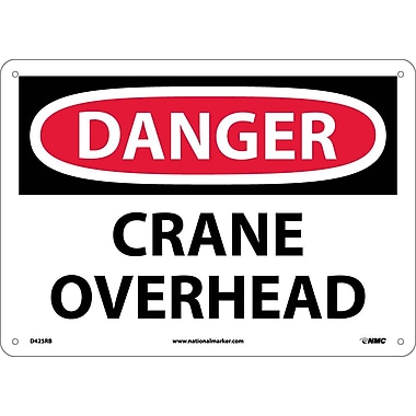 Danger, Crane Overhead, 10X14, Rigid Plastic