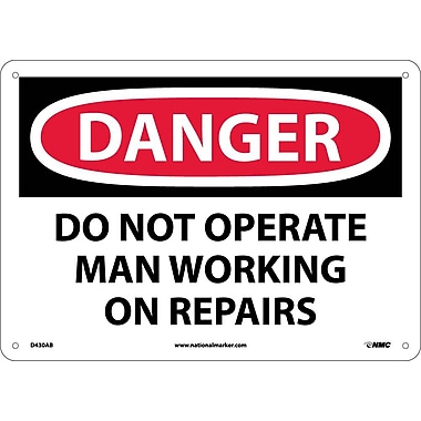 Danger, Do Not Operate Man Working On Repair. . ., 10X14, .040 Aluminum